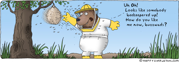 Description: A bear in a beekeeper outfit harassing a beehive. Caption: Uh Oh! Looks like somebody beekeepered up! How do you like me now, buzzwads?