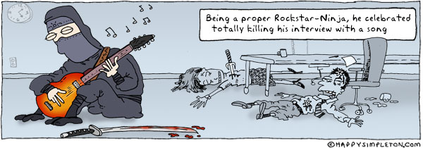Description: A ninja playing a guitar while dead bodies lay in the background. Caption: Being a proper Rockstar-Ninja, he celebrated totally killing his interview with a son