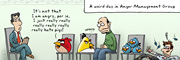 Description: The angry birds are attending today. Caption: A weird day in Anger Management Group