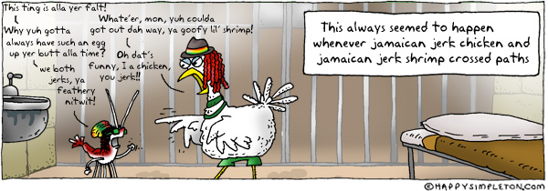Description: A Jamaican shrimp and chicken in jail yelling at each other. Caption: This always seemed to happen whenever jamaican jerk chicken and jamaican jerk shrimp crossed paths